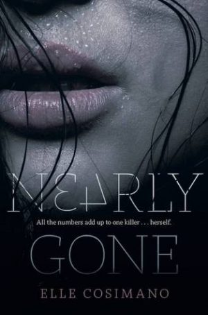 Nearly Gone by Elle Cosimano