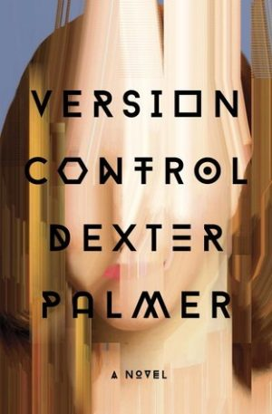 version-control-by-dexter-palmer