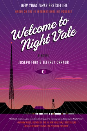 welcome-to-night-vale-by-joseph-fink-and-jeffrey-cranor