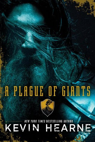 A Plague of Giants by Kevin Hearne book cover