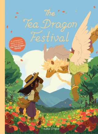 The Tea Dragon Festival by Katie O'Neill book cover