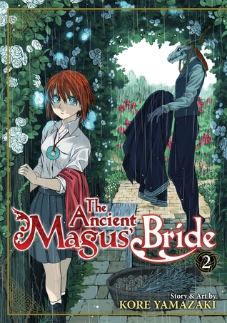 Book cover of the manga The Ancient Magus' Bride Vol. 2 by Kore Yamazaki