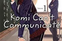 Komi Can't Communicate Vol 1 by Tomohito Oda