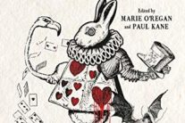 Wonderland: An Anthology edited by Marie O'Regan and Paul Kane