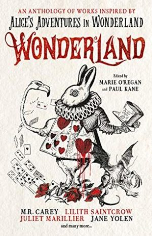 Wonderland: An Anthology edited by Marie O'Regan and Paul Kane