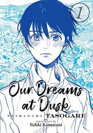 Our Dreams at Dusk: Shimanami Tasogare Volume 1